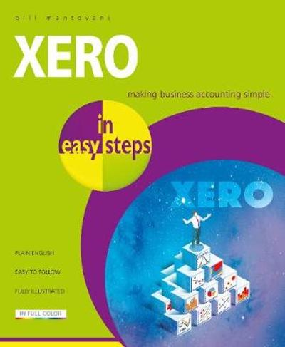 Xero in Easy Steps - Bill Mantovani