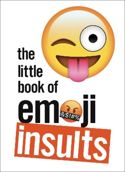 The Little Book of Emoji Insults -