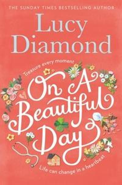 On a Beautiful Day - Lucy Diamond