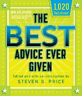 The Best Advice Ever Given, New and Updated - Steven Price