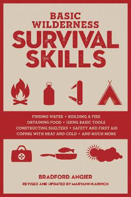 Basic Wilderness Survival Skills, Revised and Updated - Bradford Angier