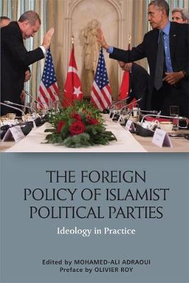 The Foreign Policy of Islamist Political Parties - Mohamed-Ali Adraoui