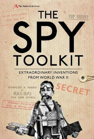 The Spy Toolkit - The National Archives