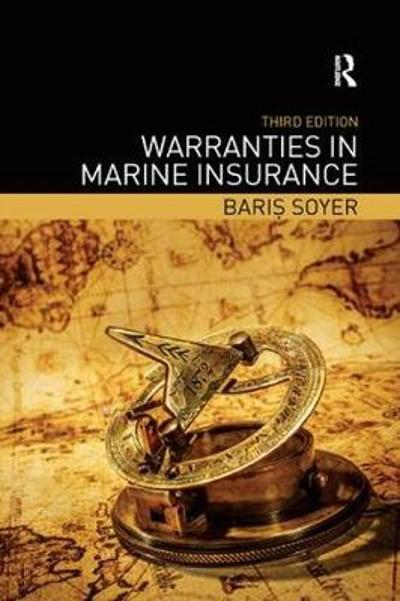 Warranties in Marine Insurance - Baris Soyer