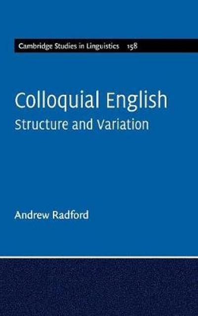 Colloquial English - Andrew Radford