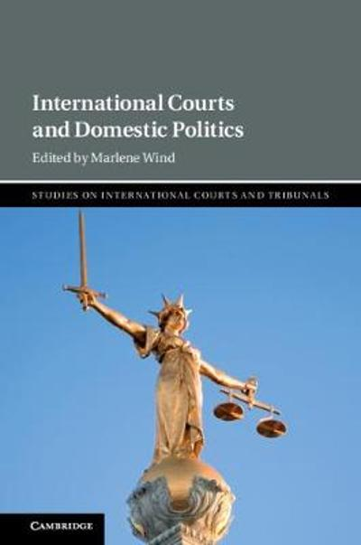 International Courts and Domestic Politics - Marlene Wind