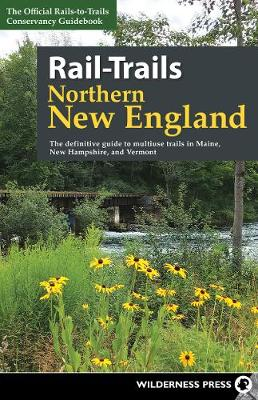 Rail-Trails Northern New England - Rails-to-Trails Conservancy