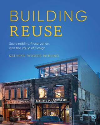 Building Reuse - Kathryn Rogers Merlino