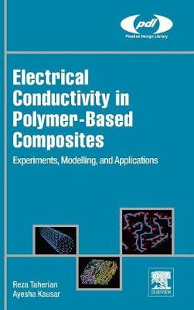 Electrical Conductivity in Polymer-Based Composites - Reza Taherian