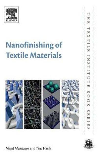 Nanofinishing of Textile Materials - Majid Montazer