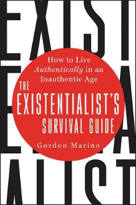 The Existentialist's Survival Guide - Gordon Marino
