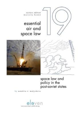 Space Law and Policy in the Post-Soviet States - Dr. Nataliia R. Malysheva