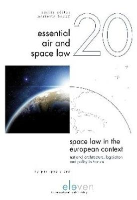 Space Law in the European Context - Philippe Clerc