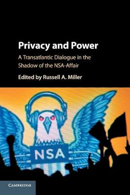 Privacy and Power - Russell A. Miller