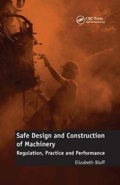 Safe Design and Construction of Machinery - Elizabeth Bluff