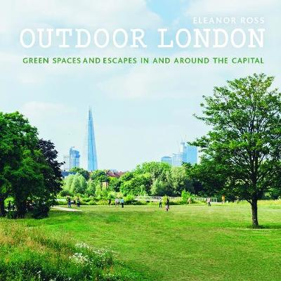 Outdoor London - Eleanor Ross