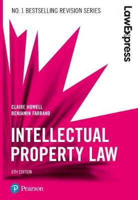 Law Express: Intellectual Property - Claire Howell