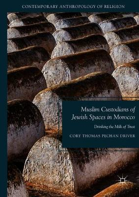 Muslim Custodians of Jewish Spaces in Morocco - Cory Thomas Pechan Driver