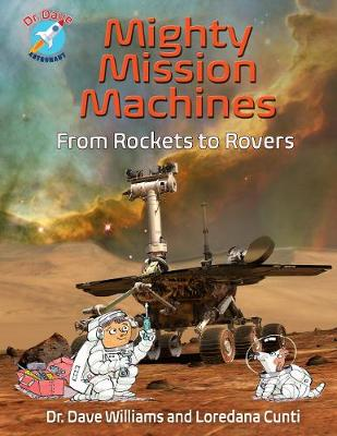 Mighty Mission Machines - Dave Williams