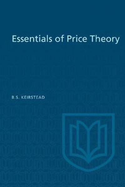 Essentials of Price Theory - Burton S Keirstead