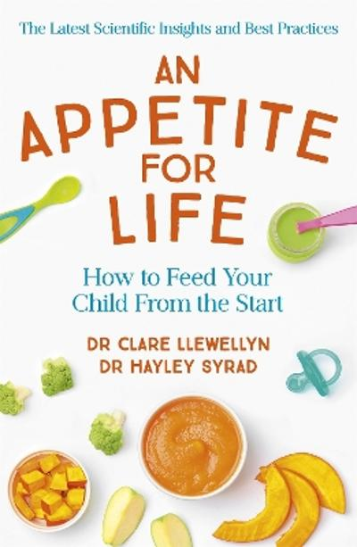 An Appetite for Life - Clare Llewellyn