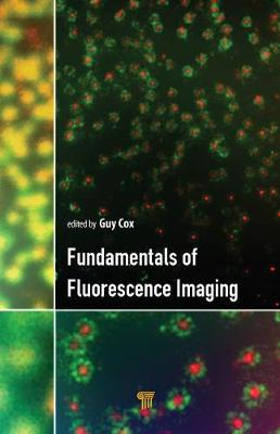 Fundamentals of Fluorescence Imaging - Guy Cox