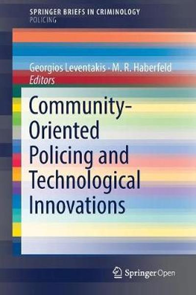 Community-Oriented Policing and Technological Innovations - Georgios Leventakis