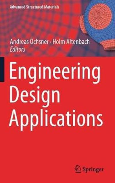 Engineering Design Applications - Andreas OEchsner