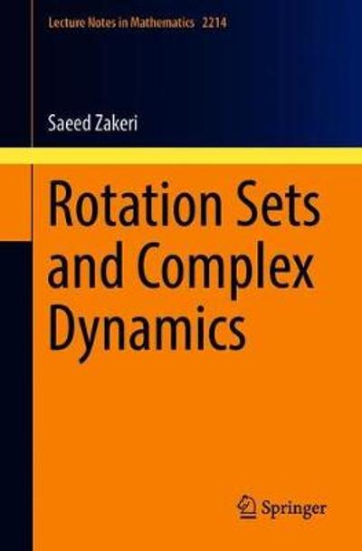 Rotation Sets and Complex Dynamics - Saeed Zakeri