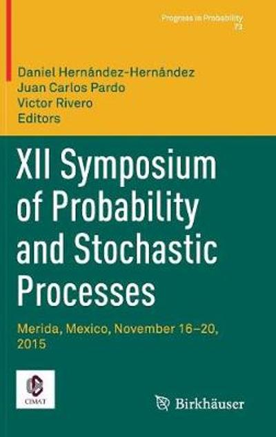 XII Symposium of Probability and Stochastic Processes - Daniel Hernandez-Hernandez