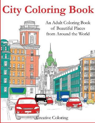 City Coloring Book - Creative Coloring