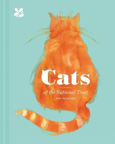 Cats of the National Trust - Amy Feldman