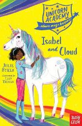 Unicorn Academy: Isabel and Cloud - Julie Sykes Lucy Truman