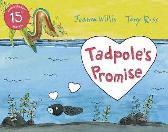 Tadpole's Promise - Jeanne Willis Tony Ross