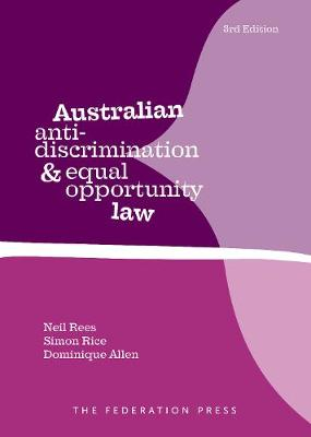 Australian Anti-Discrimination and Equal Opportunity Law - Neil Rees