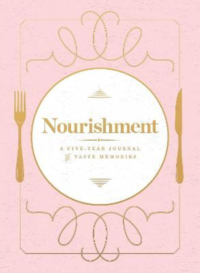 Nourishment (Food Journal) - Agate Publishing