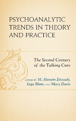Psychoanalytic Trends in Theory and Practice - M. Hossein Etezady