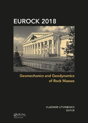 Geomechanics and Geodynamics of Rock Masses - Vladimir Litvinenko