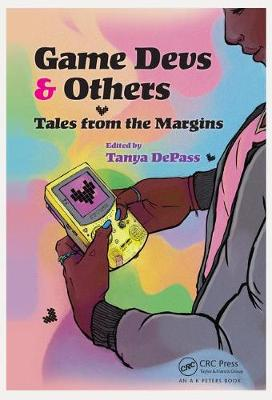 Game Devs & Others - Tanya DePass
