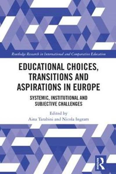 Educational Choices, Transitions and Aspirations in Europe - Aina Tarabini