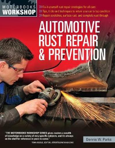 Automotive Rust Repair and Prevention - Dennis Parks