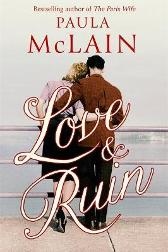 Love and Ruin - Paula McLain