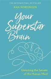 Your Superstar Brain - Kaja Nordengen