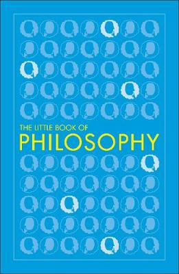 Big Ideas: The Little Book of Philosophy - DK