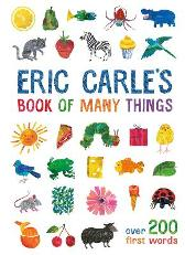 Eric Carle's Book of Many Things - Eric Carle Eric Carle Eric Carle