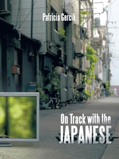 On Track with the Japanese - Patricia Gercik