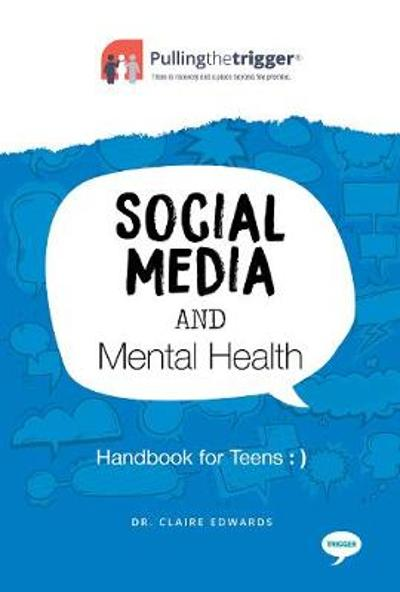 Social Media and Mental Health - Claire Edwards