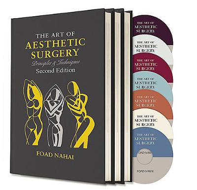 The Art of Aesthetic Surgery: Three Volume Set, Second Edition - Foad Nahai