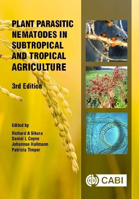 Plant Parasitic Nematodes in Subtropical and Tropical Agric - Professor Richard Sikora
