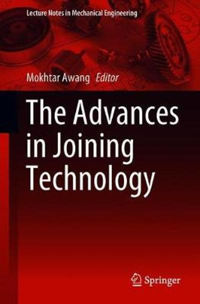 The Advances in Joining Technology - Mokhtar Awang